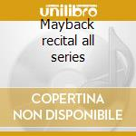 Mayback recital all series cd musicale di Monty Alexander