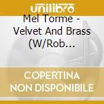 Velvet & brass/mcconnell & bos cd musicale di Mel Torme