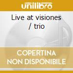 Live at visiones / trio cd musicale di Kenny Werner