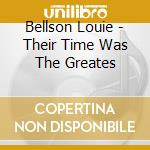Their time was the greatest cd musicale di Louis Bellson