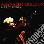 One more trip birdland - ferguson maynard cd musicale di Maynard ferguson & big bop nov