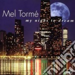 My night to dream / collection cd musicale di Mel Torme