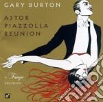 REUNION/A TANGO EXCURSION cd musicale di BURTON/PIAZZOLLA