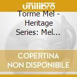 Heritage mel torme' cd musicale di Mel Torme
