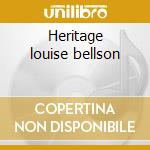 Heritage louise bellson cd musicale di Louis Bellson