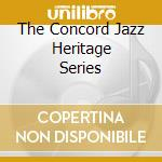 THE CONCORD JAZZ HERITAGE SERIES cd musicale di HARRIS GENE