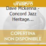 Heritage dave mckenna cd musicale di Dave Mckenna