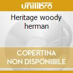 Heritage woody herman cd musicale di Woody Herman