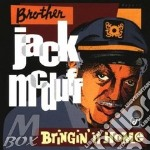 Bringin' it home - mcduff jack cd musicale di Brother jack mcduff