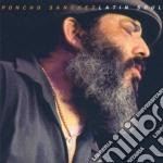 Poncho Sanchez - Latin Soul cd musicale di SANCHEZ PONCHO