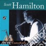 Scott Hamilton - Ballad Essentials cd musicale di HAMILTON SCOTT