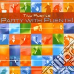 Tito Puente - Party With Puente cd musicale di PUENTE TITO