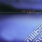 Twilight cd musicale di Ed Calle