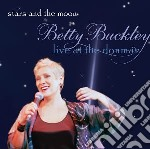 Betty Buckley - Stars And The Moon cd musicale