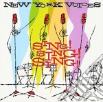 New York Voices - Sing Sing Sing cd musicale