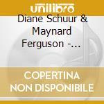 SWINGIN'FOR SCHUUR cd musicale di SCHUUR DIANE/FERGUSON M.