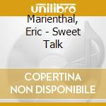 Sweet talk cd musicale di Eric Marienthal