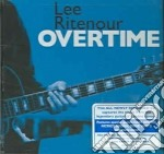 OVERTIME cd musicale di RITENOUR LEE
