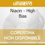 HIGH BIAS cd musicale di NIACIN