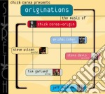 Chick Corea - Chick Corea Presents...originations cd musicale di COREA CHICK