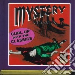 Mystery classics - curl up with the clas cd musicale di Miscellanee