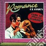 Romance classics cd musicale di Miscellanee