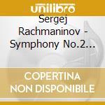Sergei Rachmaninov - Sinfonia N.2 Op.27, Vocalise Op.34, La M cd musicale di Sergei Rachmaninov