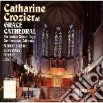 Catharine crozier at grace cathedral: so cd musicale di Felix Mendelssohn