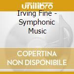 Irving Fine - Irving Fine cd musicale