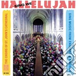 Sing we hallelujah - musica corale ingle cd musicale di Miscellanee