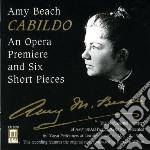 Cabildo (opera) cd musicale di Amy Beach