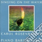 Singing on the water - opere per pianof cd musicale di Miscellanee