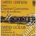 Concerti per clarinetto n.1 op.73, n.2 o cd musicale di Weber carl maria vo
