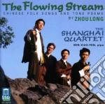 Long Zhou - The Flowing Stream: Chinese Folk Songs A cd musicale di Long Zhou
