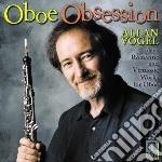 Oboe Obsession - Opere Per Oboe  - Vogel Allan  Ob/janice Tipton, Flauto  Bryan Pezzone, Pianoforte cd musicale di Miscellanee