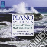 Piano by the sea: classical 'water' mast cd musicale di Miscellanee