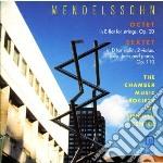 Sestetto per piano op.110; ottetto op.20 cd musicale di Felix Mendelssohn