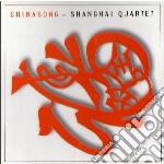 Chinasong: Canti Popolari Cinesi  - Shanghai Quartet cd musicale di Miscellanee