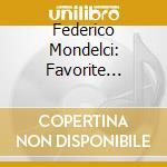 FAVORITE ITALIAN MOVIE MUSIC cd musicale di MONDELCI FEDERICO