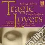 Richard Wagner - Tragic Lovers - Tristano E Isotta, Prel cd musicale di Richard Wagner