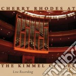 Cherry rhodes at the kimmel center - mus cd musicale di Miscellanee