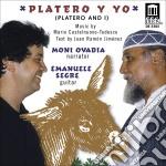 Castelnuovo Tedesco Mario - Platero Y Yo  - Segre Emanuele  Ch/moni Ovadia, Narratore cd musicale di Miscellanee