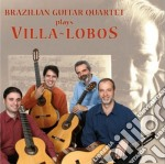 Brazilian guitar quartet plays villa lob cd musicale di Miscellanee