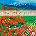 Songs vol.2 - new love must rise cd musicale di Lang margaret ruthv