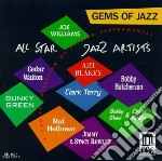 Gems of jazz - all-star jazz artists cd musicale di Miscellanee