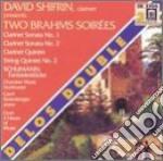 Two brahms soir�es: sonate per clarinett cd musicale di Johannes Brahms