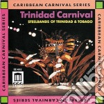 Trinidad carnival - steelbands of trinid cd musicale di Miscellanee