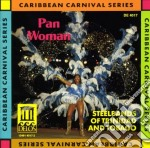 Pan woman - steelbands of trinidad and t cd musicale di Miscellanee