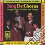 Sing de chorus - calypso from trinidad a cd musicale di Miscellanee