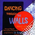 Dancing through the walls cd musicale di Edward Bland